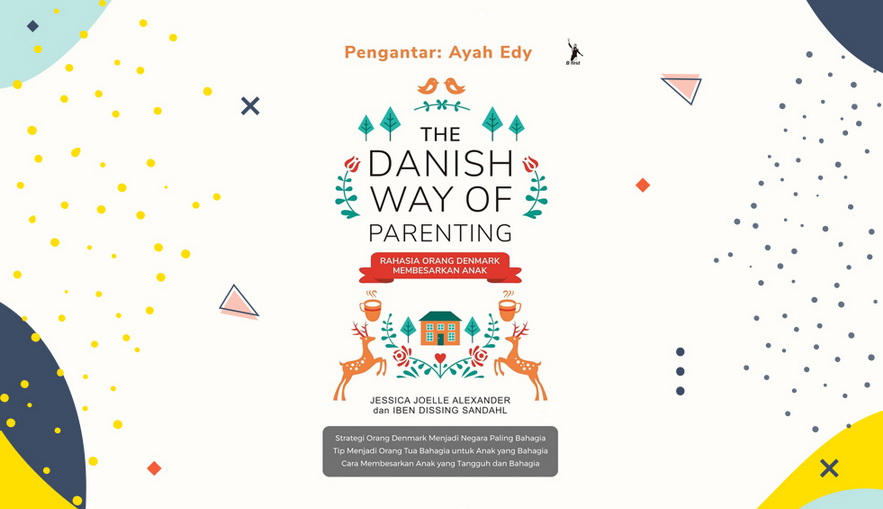 Buku Parenting The Danish Way of Parenting