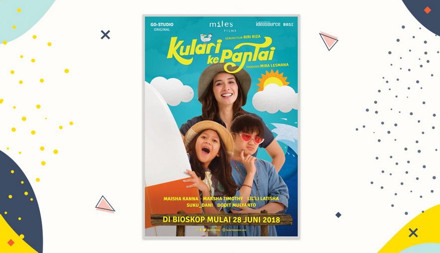 Rekomendasi Film Keluarga Kulari ke Pantai